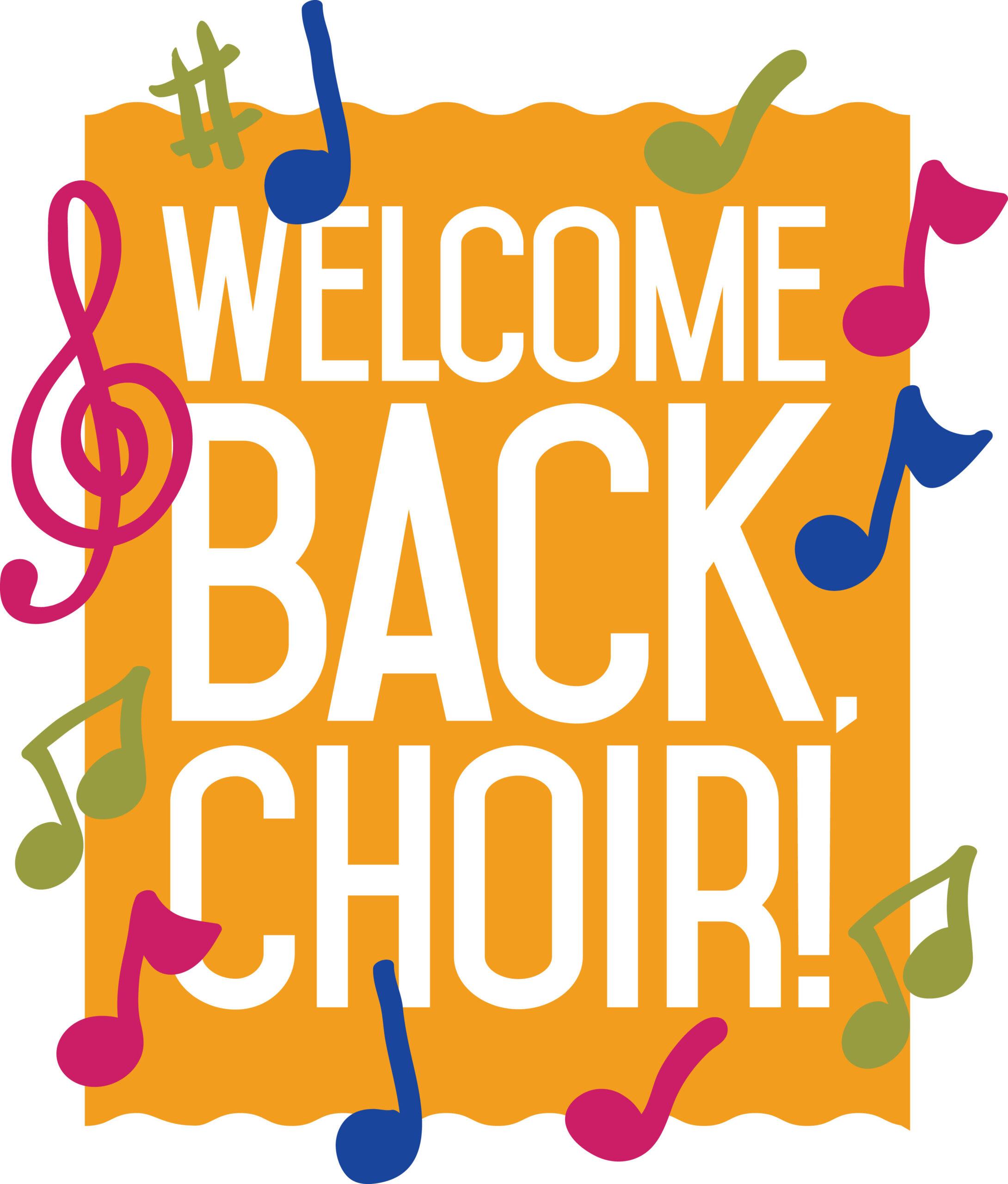 Welcome back choir